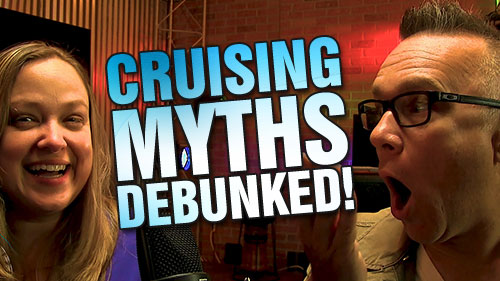 Cruising Myths Debunked